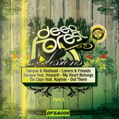 DeepForest Sessions Vol. 1 (PART 1) BY Garth X G-Real